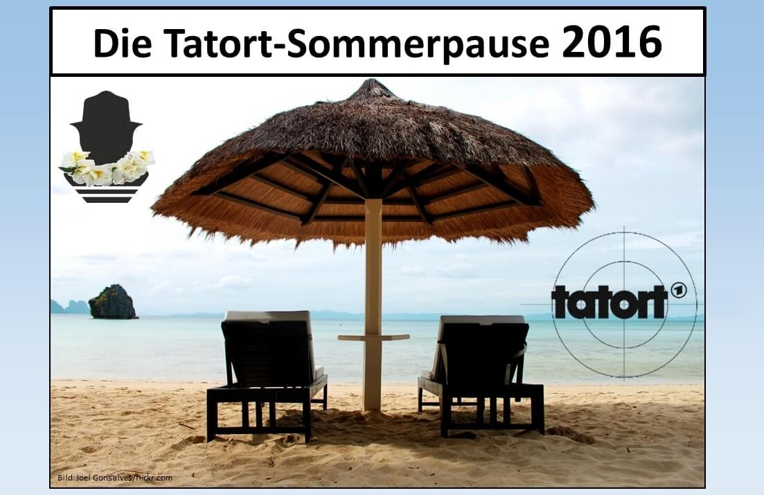 Tatort Sommerpause 2021
